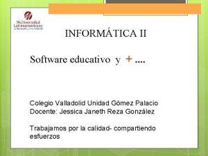 Software Educativo INFORMTICA II Software educativo y Colegio