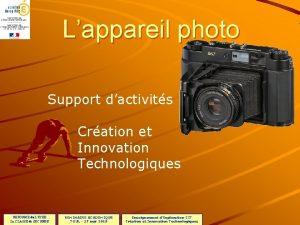 Lappareil photo Support dactivits Cration et Innovation Technologiques