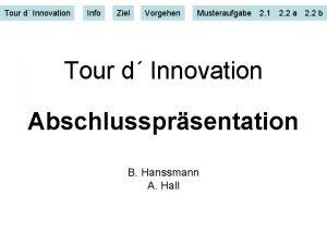 Tour d Innovation Info Ziel Vorgehen Musteraufgabe 2