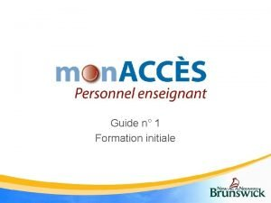 Guide n 1 Formation initiale Mon ACCSEnseignant Ce