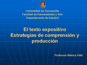 Universidad de Concepcin Facultad de Humanidades y Arte