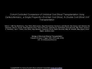CohortControlled Comparison of Umbilical Cord Blood Transplantation Using