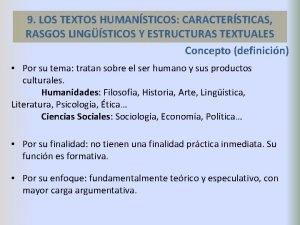 9 LOS TEXTOS HUMANSTICOS CARACTERSTICAS RASGOS LINGSTICOS Y