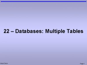 22 Databases Multiple Tables Mark Dixon Page 1