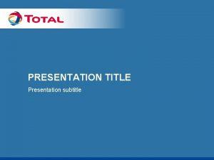PRESENTATION TITLE Presentation subtitle SLIDE HEADING TEXT SAMPLE