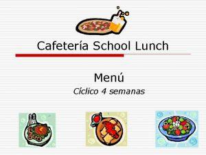 Cafetera School Lunch Men Cclico 4 semanas Men
