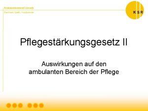 Kreisseniorenrat Lrrach Bernhard Spth Vorsitzender Pflegestrkungsgesetz II Auswirkungen