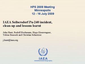 HPS 2009 Meeting Minneapolis 12 16 July 2009