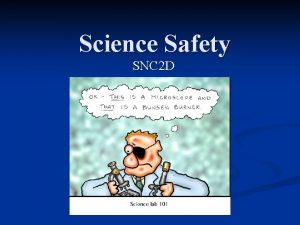 Science Safety SNC 2 D Science Safety Daily