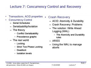Lecture 7 Concurrency Control and Recovery Transactions ACID