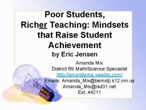 Poor Students Richer Teaching Mindsets that Raise Student