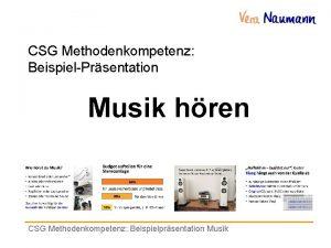 CSG Methodenkompetenz BeispielPrsentation Musik hren CSG Methodenkompetenz Beispielprsentation