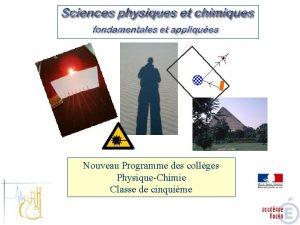 Nouveau Programme des collges PhysiqueChimie Classe de cinquime