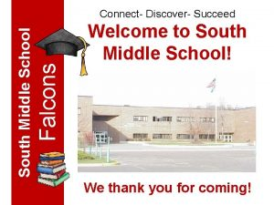 Welcome to South Middle School Falcons South Middle