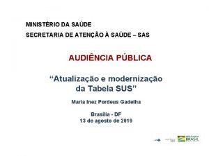 MINISTRIO DA SADE SECRETARIA DE ATENO SADE SAS