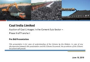 Coal India Limited Auction of Coal Linkages in