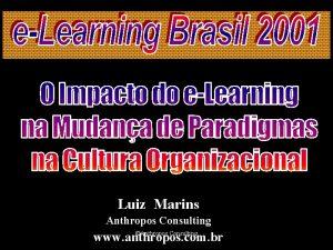 Luiz Marins Anthropos Consulting Anthropos Consulting www anthropos