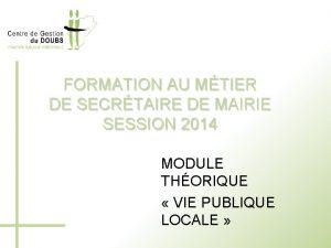 FORMATION AU MTIER DE SECRTAIRE DE MAIRIE SESSION