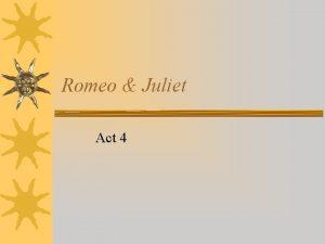 Romeo Juliet Act 4 Act IV Scene i