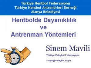 Trkiye Hentbol Federasyonu Trkiye Hentbol Antrenrleri Dernei Alanya