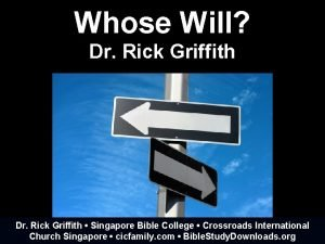 Whose Will Dr Rick Griffith Singapore Bible College
