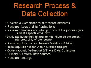 Research Process Data Collection Choices Combinations of research