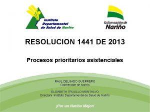 RESOLUCION 1441 DE 2013 Procesos prioritarios asistenciales RAUL