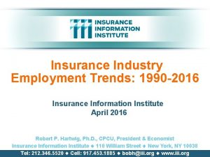 Insurance Industry Employment Trends 1990 2016 Insurance Information