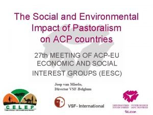 The Social and Environmental Impact of Pastoralism on