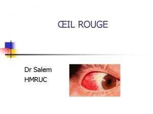 IL ROUGE Dr Salem HMRUC Introduction Introduction Rappel