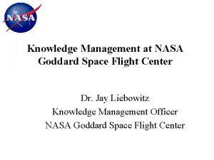 Knowledge Management at NASA Goddard Space Flight Center