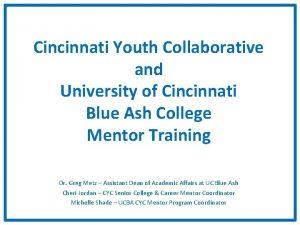 Cincinnati Youth Collaborative and University of Cincinnati Blue