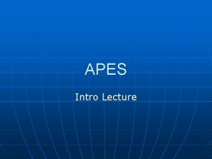 APES Intro Lecture Worlds Population n n Population