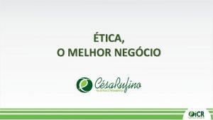 TICA O MELHOR NEGCIO TICA PROFISSIONAL A tica