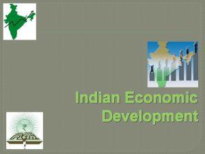 Indian Economic Development Chapter 1 Indian economy on
