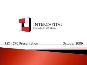 Peruvian Roots Global Reach TSX CPC Presentation October