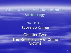 Crime Victims An Introduction to Victimology Sixth Edition