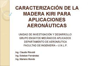 CARACTERIZACIN DE LA MADERA KIRI PARA APLICACIONES AERONUTICAS
