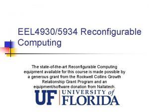 EEL 49305934 Reconfigurable Computing The stateoftheart Reconfigurable Computing