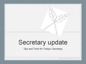 Secretary update Tips and Tools for Todays Secretary