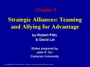 Chapter 9 Strategic Alliances Teaming and Allying for