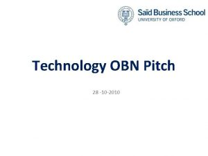 Technology OBN Pitch 28 10 2010 Current Membership