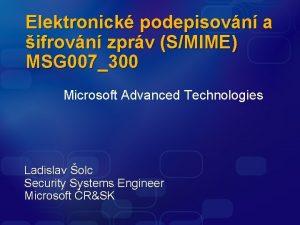 Elektronick podepisovn a ifrovn zprv SMIME MSG 007300