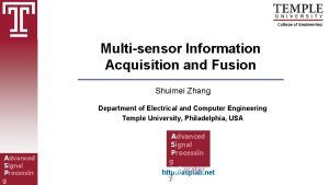Multisensor Information Acquisition and Fusion Shuimei Zhang Department
