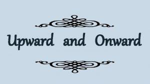 Upward and Onward 3 Words I Thessalonians 4