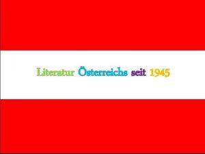 Literatur sterreichs seit 1945 Literatur sterreichs seit 1945