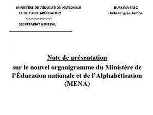 MINISTRE DE LDUCATION NATIONALE ET DE LALPHABTISATION SECRTARIAT
