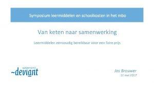 Symposium leermiddelen en schoolkosten in het mbo Van