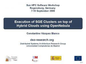 Sun HPC Software Workshop Regensburg Germany 7 10