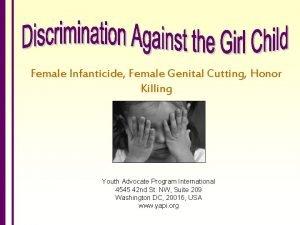 Female Infanticide Female Genital Cutting Honor Killing Youth